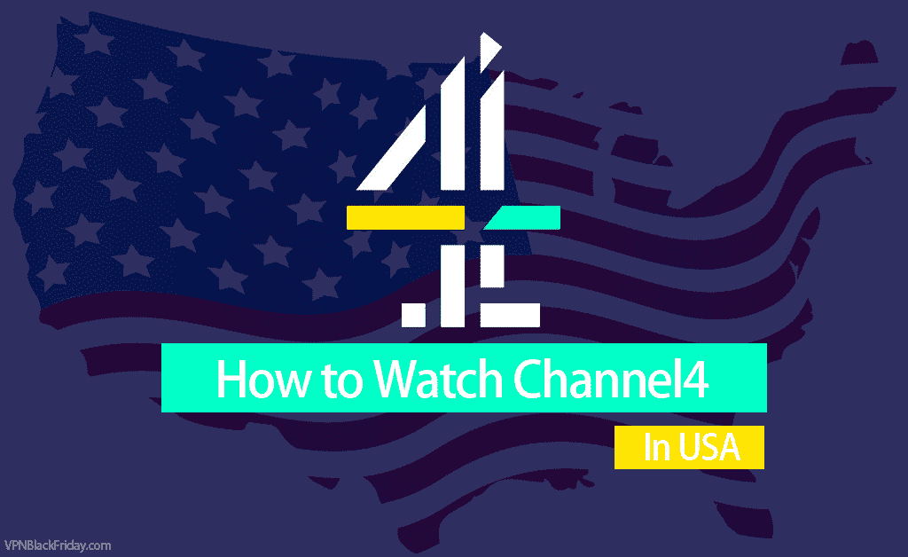 how to watch channel4 in usa