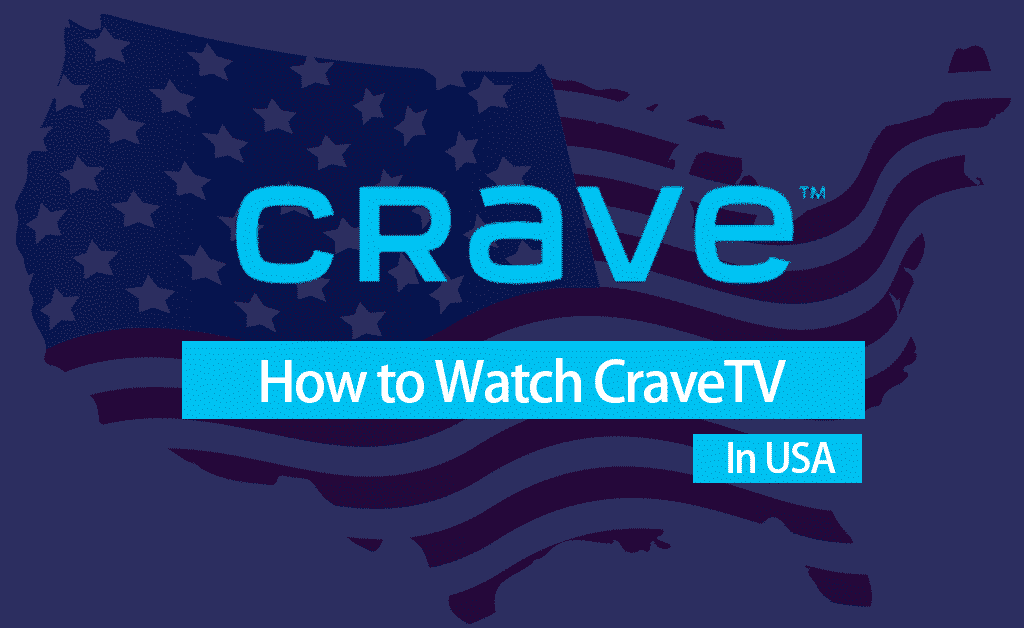 Watch CraveTV In The USA
