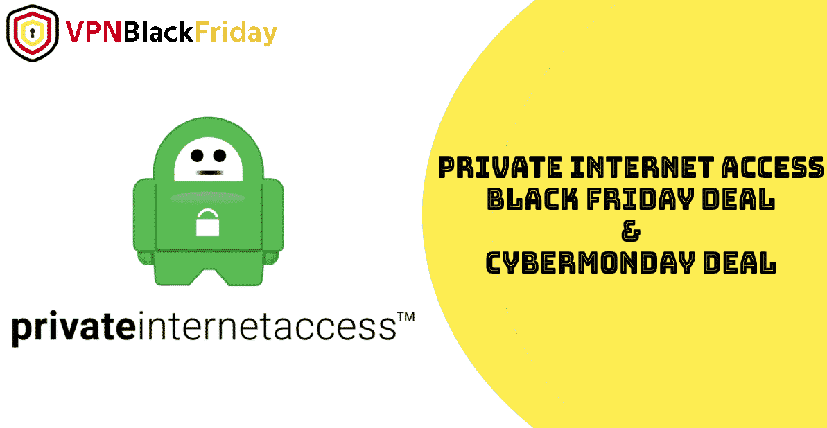 private internet access Black Friday