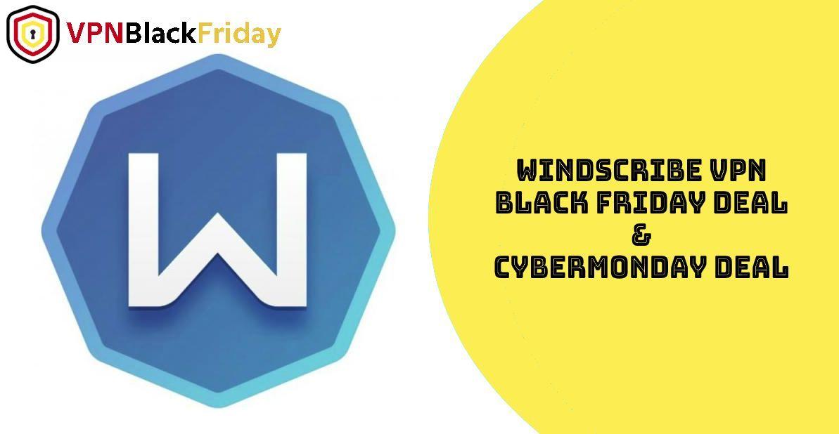 Windscribe Black Friday