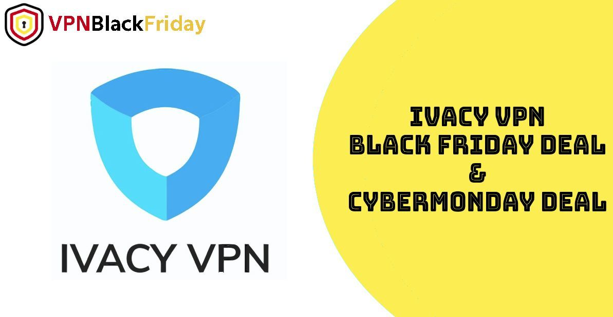 Ivacy Black Friday